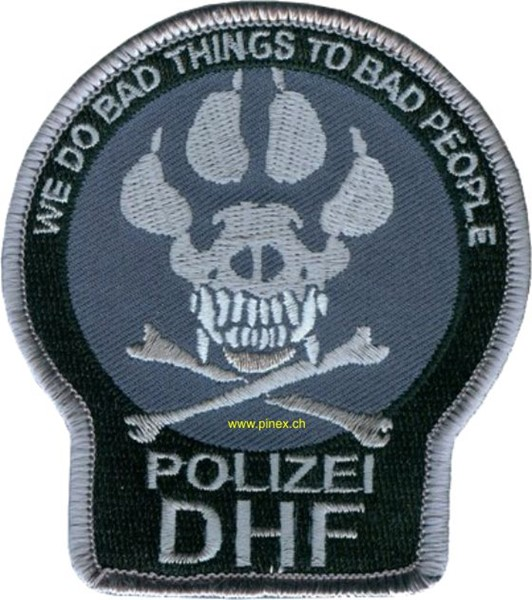 Picture of Polizei Diensthundführer DHF Abzeichen We do bad things to bad people